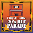 Player Piano 20's Hit               Parade